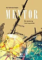 Mentor by Petter Mathisen