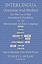 Interlingua Grammar and Method by Stanley…