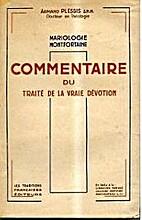 Commentaire du Traité de la vraie dévotion…