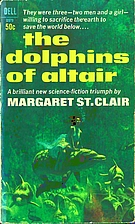 The Dolphins of Altair by Margaret St. Clair
