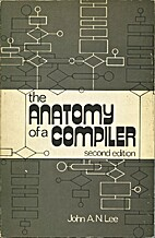 The anatomy of a compiler by John A. N. Lee
