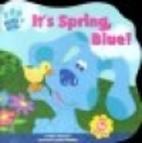It's Spring, Blue! by Adam Peltzman