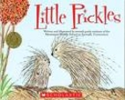 Little Prickles (Kids Are Authors) by Gavin…