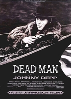 Dead Man [1995 film] by Jim Jarmusch