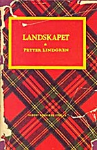 Landskapet : förvandlingar by Petter…