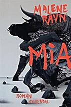 Mia : roman by Malene Ravn