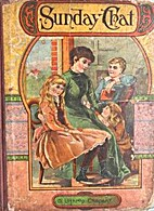 Sunday Chat for 1888 by D. Lothrop Company