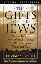 The Gifts of the Jews: How a Tribe of Desert…