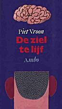 De ziel te lijf by Piet Vroon