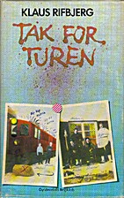 Tak for turen by Klaus Rifbjerg