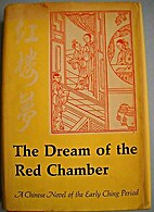 The Dream of the Red Chamber; Hung Lou Meng…