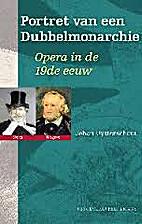 Portret van een Dubbelmonarchie. Opera in de…