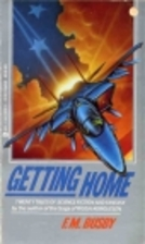 Getting Home by F. M. Busby