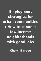 Employment strategies for urban communities…