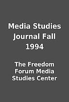 Media Studies Journal Fall 1994 by The…