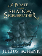 A pirate named Shadow: Storm Breather…