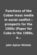 Functions of the Cuban mass media in social…