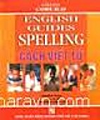 English Guides Spelling - Cach Viet Tu by…