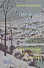 Het leven volgens Rutger Kopland onze…