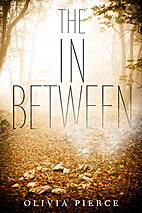 The In Between by Olivia Pierce