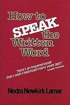How to speak the written word;: A guide to…