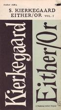 Either/Or 1: Kierkegaard's Writings, Vol. 3…