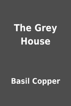 The Grey House by Basil Copper
