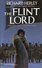 The Flint Lord by Richard Herley