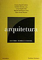 Arquitetura; história, teoria e cultura by…