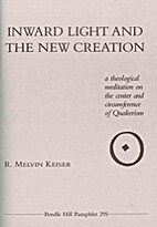 Inward light and the new creation : a…