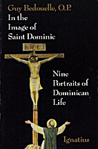 In the Image of Saint Dominic: Nine…