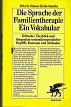 Die Sprache der Familientherapie. Ein…