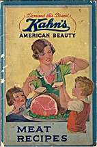 Kahn's American Beauty Meat Recipes by…