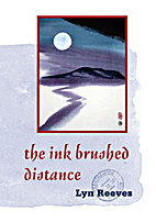 The ink brushed distance by Lyn Reeves
