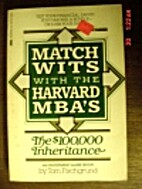 Match Wits With The Harvard MBA's by Tom…