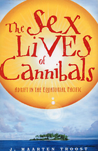The Sex Lives of Cannibals: Adrift in the…