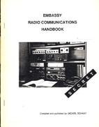 Embassy radio communications handbook by…
