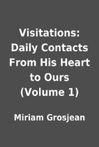 Visitations: Daily Contacts From His Heart…