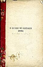 O Alcaide de Santarém by Alexandre…