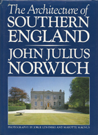The Architecture of Southern England by John…