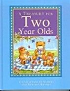 A Treasury for Two Year Olds by Georgie…