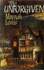 The Unforgiven by Maynah Lewis