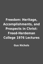 Freedom: Heritage, Accomplishments, and…