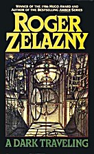 A Dark Traveling by Roger Zelazny