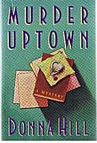 Murder Uptown by Donna Hill