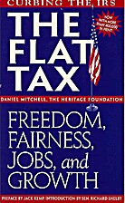 The Flat Tax: Freedom, Fairness, Jobs, and…