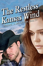 The Restless Kansas Wind (Rescued...a Series…
