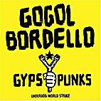 Gypsy Punks: Underdog World Strike by Gogol…