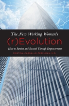 The New Working Woman's (r)Evolution:…
