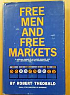 Free men and free markets by Robert Theobald
